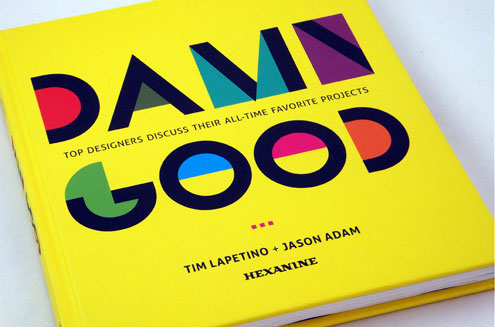 What is Damn Good Design?